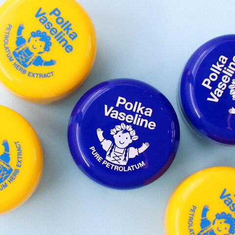 Polka Vaseline|ワセリン
